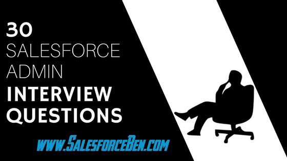 30 Salesforce Admin Interview Questions